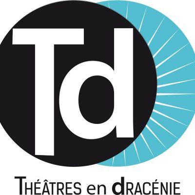 © Théâtres en Dracénie