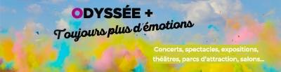Odyssée + tous les grands événements partout en France à tarifs CSE